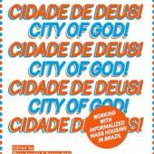 Cosmococo 2014_0000_Cidade de Deus – City of God