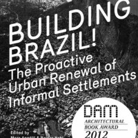Cosmococo 2014_0002_UntitledBuilding Brazil! The Proactive Urban Renewal of Informal Settlements